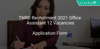 TNRD Recruitment 2021 Office Assistant 12 Vacancies