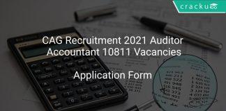 CAG Recruitment 2021 Auditor, Accountant 10811 Vacancies
