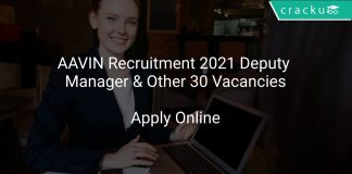 AAVIN Recruitment 2021 Deputy Manager & Other 30 Vacancies