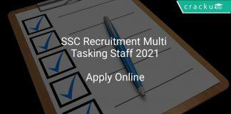SSC Recruitment Multi Tasking Staff 2021