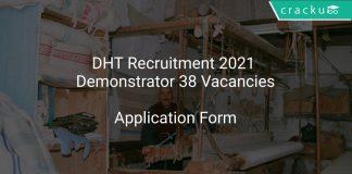 DHT Recruitment 2021 Demonstrator 38 Vacancies