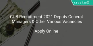 CUB Recruitment 2021 Deputy General Managers & Other Various Vacancies