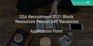 SSA Recruitment 2021 Block Resources Person 543 Vacancies
