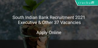 South Indian Bank Recruitment 2021 Executive & Other 37 Vacancies