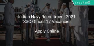 Indian Navy Recruitment 2021 SSC Officer 17 Vacancies