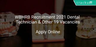 WBHRB Recruitment 2021 Dental Technician & Other 19 Vacancies