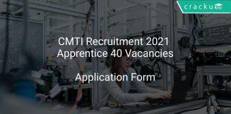 CMTI Recruitment 2021 Apprentice 40 Vacancies