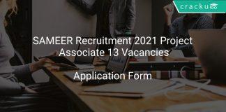 SAMEER Recruitment 2021 Project Associate 13 Vacancies