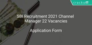 SBI Recruitment 2021 Channel Manager 22 Vacancies