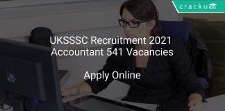 UKSSSC Recruitment 2021 Accountant 541 Vacancies