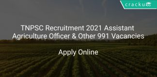 TNPSC Recruitment 2021 Assistant Agriculture Officer & Other 991 Vacancies