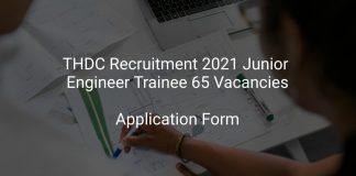 THDC Recruitment 2021 Junior Engineer Trainee 65 Vacancies