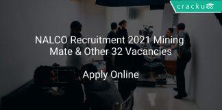 NALCO Recruitment 2021 Mining Mate & Other 32 Vacancies