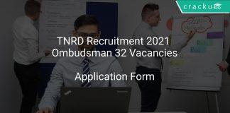 TNRD Recruitment 2021 Ombudsman 32 Vacancies