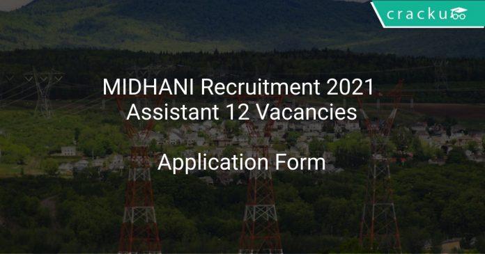 MIDHANI Recruitment 2021 Assistant 12 Vacancies