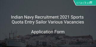 Indian Navy Recruitment 2021 Sports Quota Entry Sailor Various Vacancies