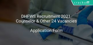 DHFWS Recruitment 2021 Counselor & Other 24 Vacancies