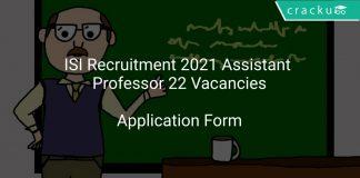 ISI Recruitment 2021 Assistant Professor 22 Vacancies
