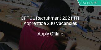 OPTCL Recruitment 2021 ITI Apprentice 280 Vacancies