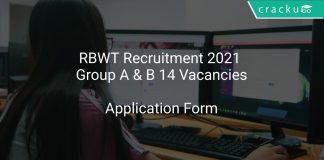 RBWT Recruitment 2021 Group A & B 14 Vacancies