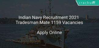 Indian Navy Recruitment 2021 Tradesman Mate 1159 Vacancies