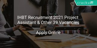 IHBT Recruitment 2021 Project Assistant & Other 39 Vacancies