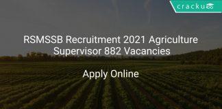 RSMSSB Recruitment 2021 Agriculture Supervisor 882 Vacancies