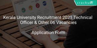Kerala University Recruitment 2021 Technical Officer & Other 06 Vacancies