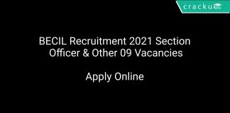 BECIL Recruitment 2021 Section Officer & Other 09 Vacancies