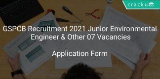 GSPCB Recruitment 2021 Junior Environmental Engineer & Other 07 Vacancies