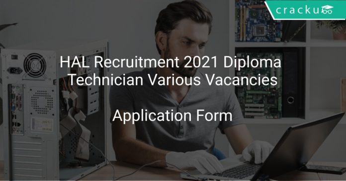HAL Recruitment 2021 Diploma Technician Various Vacancies