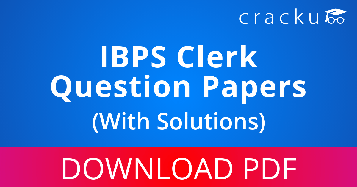 PDF] IBPS Clerk Previous Year Question Papers Download